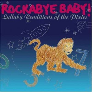 (c) Rockabye Baby! Pixies
